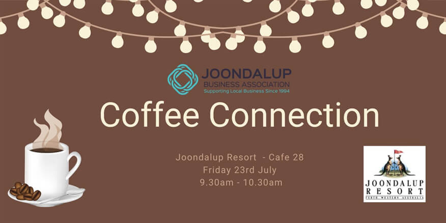 Coffee Connection - Networking Event - Joondalup Resort